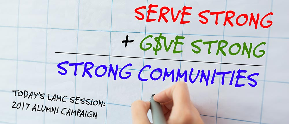 LAMC & YLA 2017 Giving Campaign: Serve Strong + Give Strong = Strong Communities
